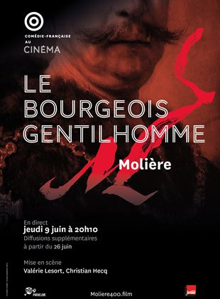 LE BOURGEOIS GENTILHOMME COMEDIE FRANCAISE PATHELIVE